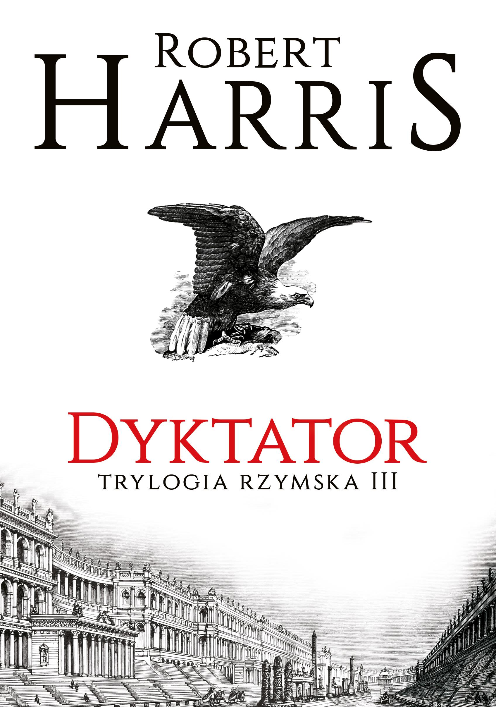 Trylogia rzymska. Tom 3. Dyktator