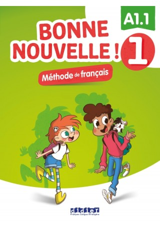 Bonne Nouvelle! 1 podręcznik + CD A1.1