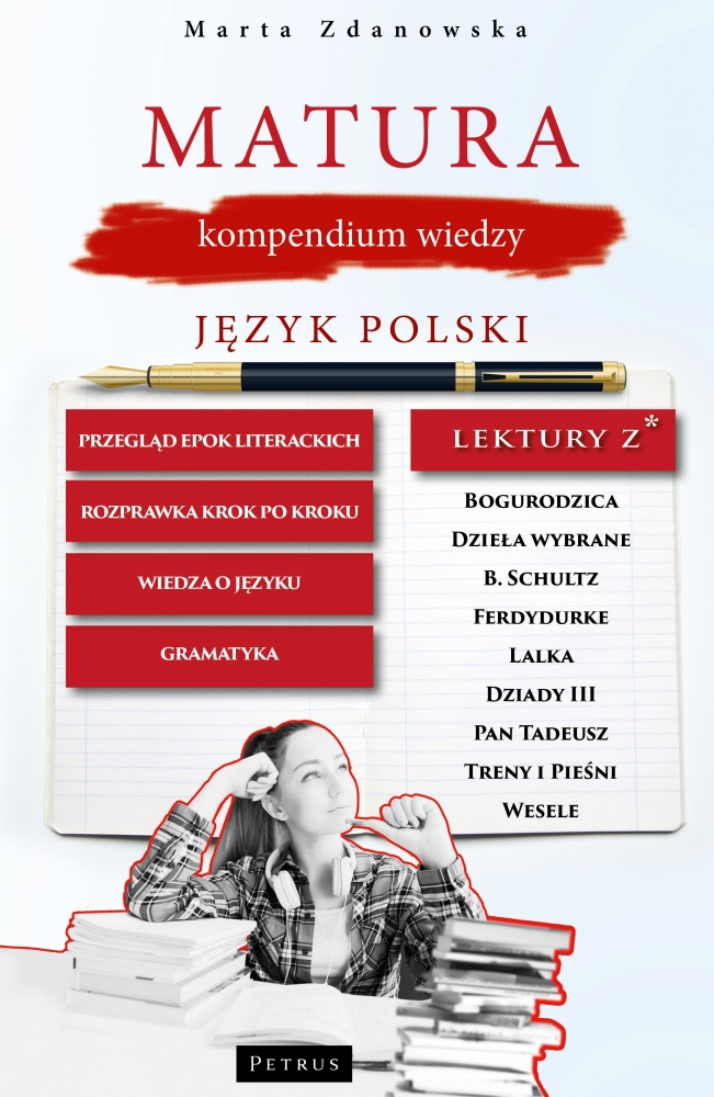 Matura. Kompendium wiedzy. Język polski