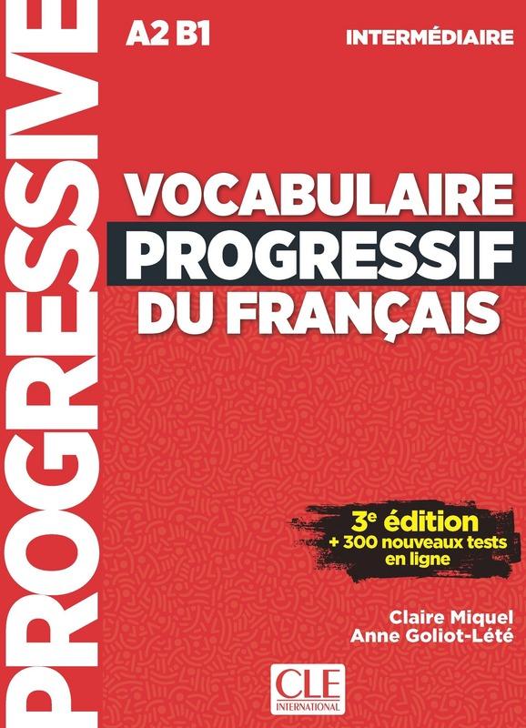 Vocabulaire progressif intermediare livre A2-B1+CD