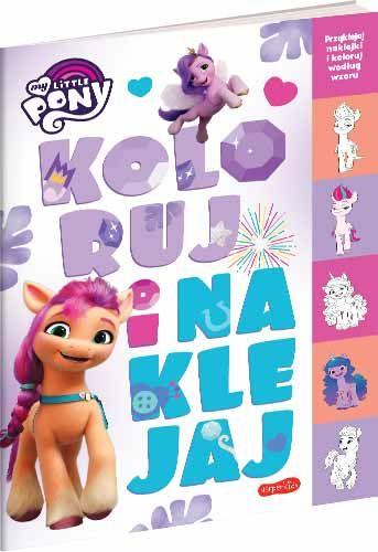 My Little Pony. Koloruj i naklejaj. Wydanie filmowe