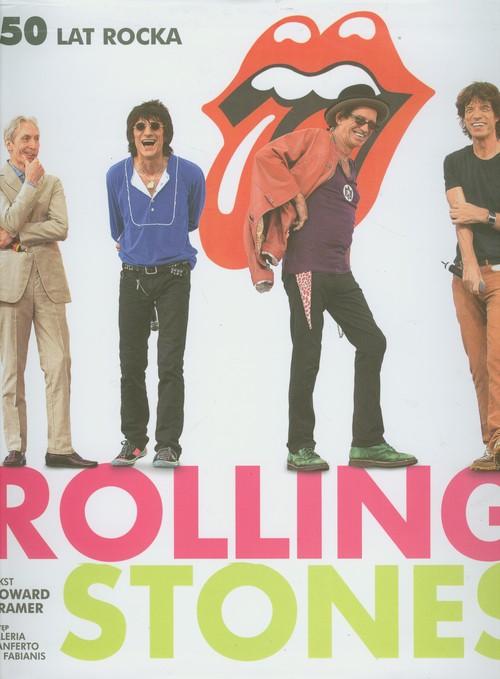 Rolling Stones. 50 lat rocka
