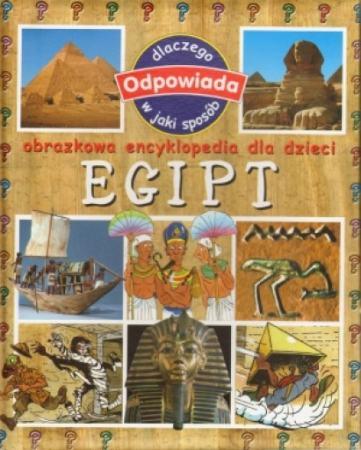 Egipt. Obrazkowa encyklopedia dla dzieci