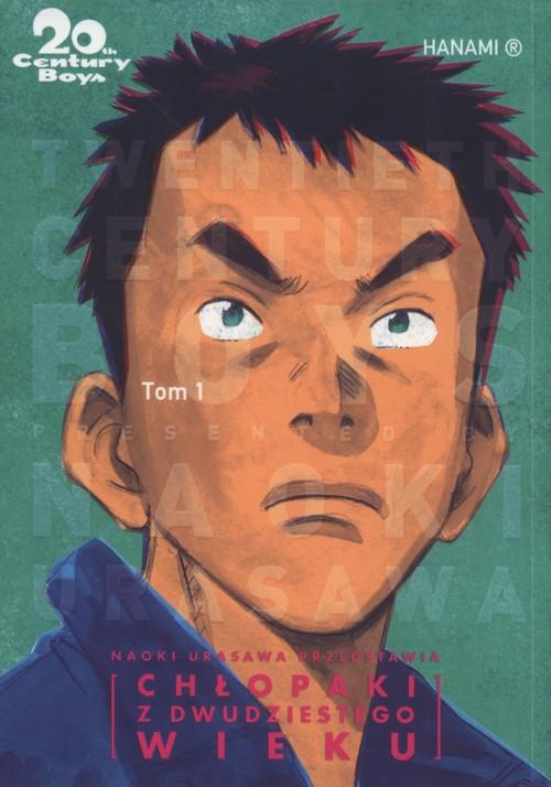20th Century Boys - Chłopaki z XX wieku Tom 1