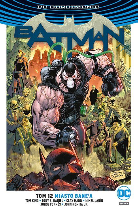 Batman. Miasto Bane`a. Tom 12